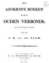Bijbel bevattende alle de boeken des Ouden en Nieuwen Verbonds: De Apokryfe boeken des Ouden Verbonds, Volume 7
