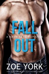 Fall Out: Navy SEAL erotic romance