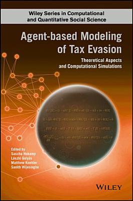 Agent based Modeling of Tax Evasion PDF