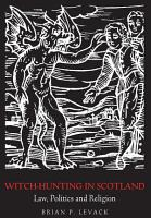 Witch Hunting in Scotland PDF