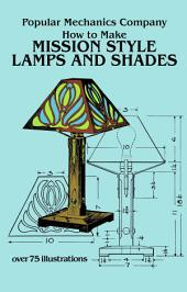 How to Make Mission Style Lamps and Shades