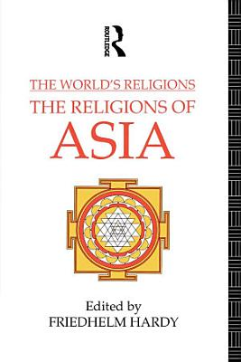 The World s Religions  The Religions of Asia