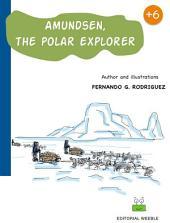 Amundsen, the polar explorer