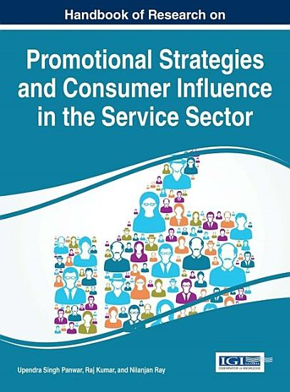 Handbook of Research on Promotional Strategies and Consumer Influence in the Service Sector PDF