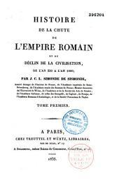 Histoire de la chute de l'Empire Romain et du déclin de la civilisation de l'an 250 à l'an 1000: Volume2