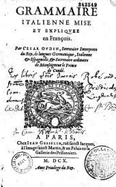 Grammaire italienne, mise et expliquée en françois