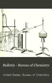 Bulletin - Bureau of Chemistry: Issues 135-144