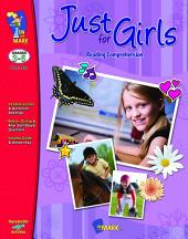 Just for Girls Gr. 3-6 Reading Comprehension