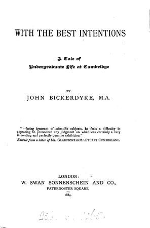 With the best intentions  by John Bickerdyke PDF