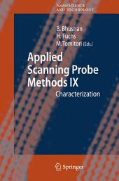Applied Scanning Probe Methods IX: Characterization