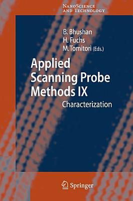 Applied Scanning Probe Methods IX PDF