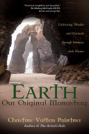 Earth, Our Original Monastery