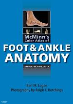 McMinn's Color Atlas of Foot and Ankle Anatomy E-Book