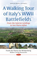 A Walking Tour of Italy's WWII Battlefields: from the Salerno Landings to San Pietro Infine