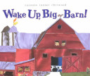 Wake Up, Big Barn!