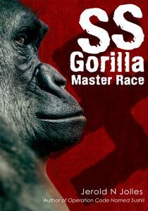 SS Gorilla Master Race Book