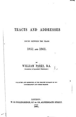 Tracts and Addresses issued between the years 1851 and 1861 PDF