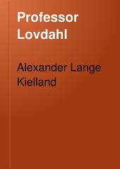 Professor Lovdahl