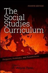 Social Studies Curriculum The Fourth Edition Book PDF