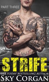 Strife: Part Three
