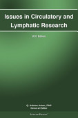 Issues In Circulatory And Lymphatic Research 2013 Edition