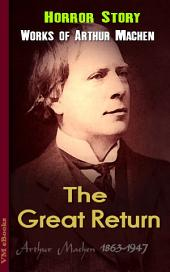 The Great Return: Machen's Collection