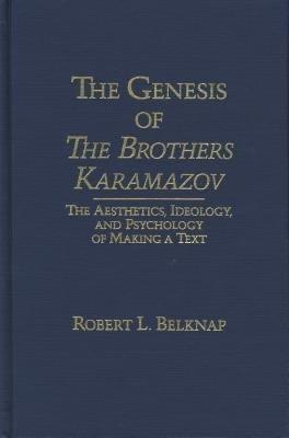 The Genesis of The Brothers Karamazov