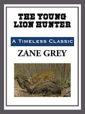 The Young Lion Hunter