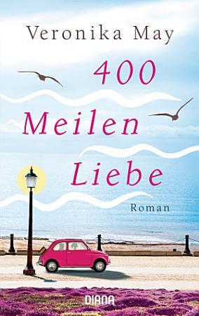 400 Meilen Liebe PDF
