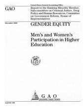 Gender Equity: Men's and Women's Participation in Higher Education