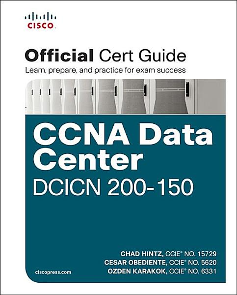 CCNA Data Center DCICN 200 150 Official Cert Guide PDF