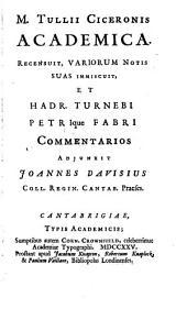 M. Tullii Ciceronis Academica