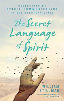 The Secret Language of Spirit PDF