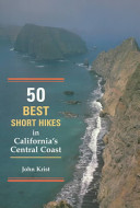 50 Best Short Hikes in California s Central Coast PDF