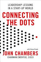 Connecting the Dots  Leadership Lessons in a Start up World PDF