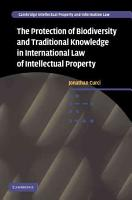 The Protection of Biodiversity and Traditional Knowledge in International Law of Intellectual Property PDF