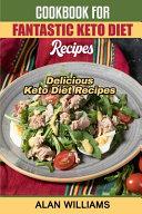 Cookbook for Fantastic Keto Diet Recipes