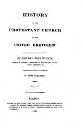 History of the Protestant Church of the United Brethren: In 2 Volumes, Volume 2