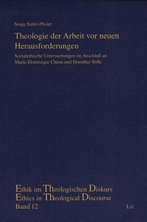 Theologie der Arbeit vor neuen Herausforderungen PDF