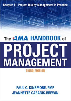 The AMA Handbook of Project Management Chapter 11  Project Quality Management in Practice
