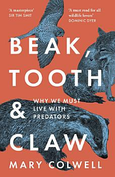 Beak  Tooth and Claw  Living with Predators in Britain PDF