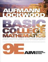 Basic College Mathematics: An Applied Approach: Edition 9