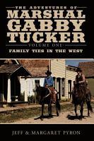 The Adventures of Marshal Gabby Tucker PDF
