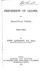 Precedents of Leases: With Practical Notes