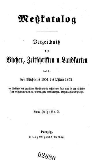 Allgemeines Verzeichnis derer B  cher  welche in der Frankfurter und Leipziger Oster  und Michaelmesse entweder ganz neu gedruckt oder sonst verbessert wieder aufgelegt worden sind  etc   PDF