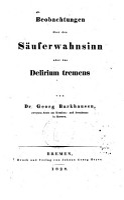 Beobachtungen   ber den S  uferwahnsinn oder das Delirium tremens PDF