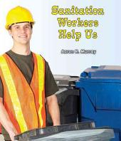 Sanitation Workers Help Us