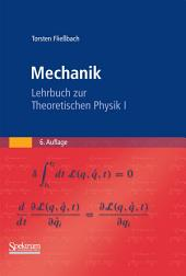 Mechanik: Lehrbuch zur Theoretischen Physik I, Ausgabe 6