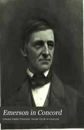 "Emerson in Concord: A Memoir, Written for the ""Social Circle"" in Concord, Massachusetts"