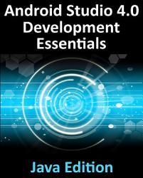 Android Studio 4 0 Development Essentials   Java Edition PDF